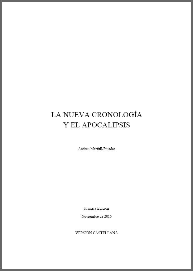 La Nueva Cronología y el apocalipsis