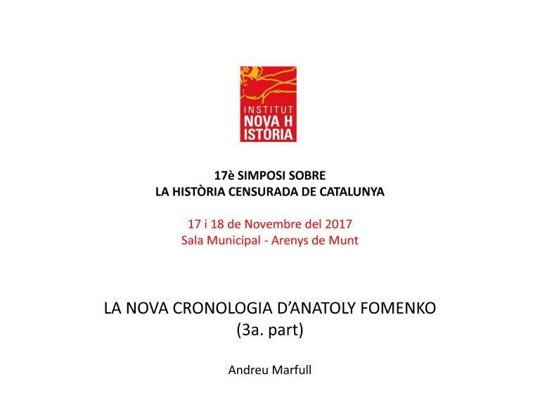 Simposi Arenys 2017 LA NOVA CRONOLOGIA D'ANATOLY FOMENKO 3 Andreu Marfull_Page_01