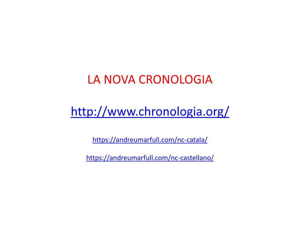 Simposi Arenys 2017 LA NOVA CRONOLOGIA D'ANATOLY FOMENKO 3 Andreu Marfull_Page_12